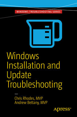 Bettany, Andrew - Windows Installation and Update Troubleshooting, ebook