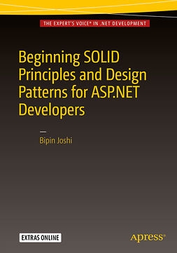 Joshi, Bipin - Beginning SOLID Principles and Design Patterns for ASP.NET  Developers, ebook