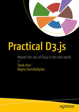 Amr, Tarek - Practical D3.js, ebook