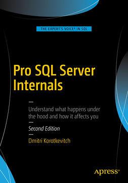 Korotkevitch, Dmitri - Pro SQL Server Internals, e-kirja