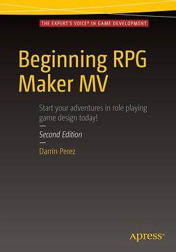 Perez, Darrin - Beginning RPG Maker MV, ebook