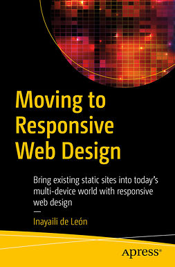 León, Inayaili de - Moving to Responsive Web Design, ebook