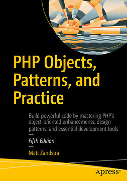 ZANDSTRA, MATT - PHP Objects, Patterns, and Practice, ebook