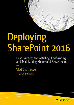 Catrinescu, Vlad - Deploying SharePoint 2016, ebook