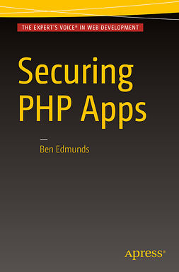 Edmunds, Ben - Securing PHP Apps, ebook