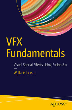 Jackson, Wallace - VFX Fundamentals, ebook