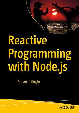 Doglio, Fernando - Reactive Programming with Node.js, ebook