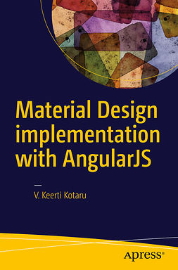 Kotaru, V. Keerti - Material Design implementation with AngularJS, ebook