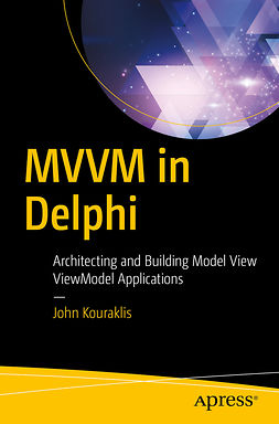 Kouraklis, John - MVVM in Delphi, ebook