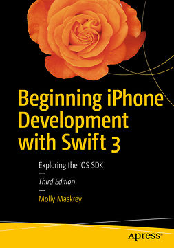 LAMARCHE, JEFF - Beginning iPhone Development with Swift 3, ebook
