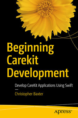 Baxter, Christopher - Beginning CareKit Development, ebook