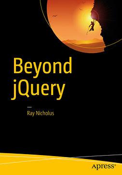 Nicholus, Ray - Beyond jQuery, ebook