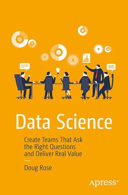 Rose, Doug - Data Science, ebook