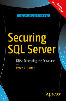 Carter, Peter A. - Securing SQL Server, e-bok