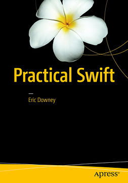 Downey, Eric - Practical Swift, ebook