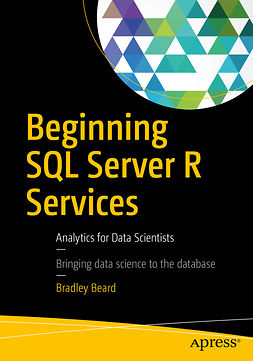 Beard, Bradley - Beginning SQL Server R Services, ebook