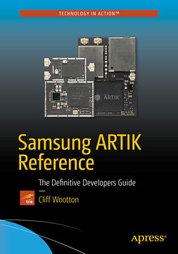 Wootton, Cliff - Samsung ARTIK Reference, ebook