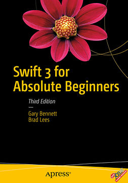 Bennett, Gary - Swift 3 for Absolute Beginners, e-bok