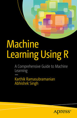 Ramasubramanian, Karthik - Machine Learning Using R, e-bok