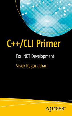Ragunathan, Vivek - C++/CLI Primer, e-kirja