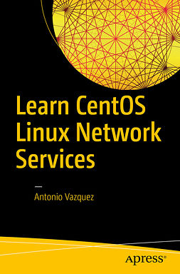 Vazquez, Antonio - Learn CentOS Linux Network Services, ebook