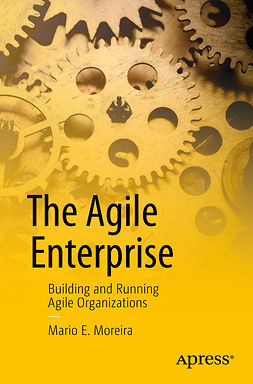 Moreira, Mario E. - The Agile Enterprise, e-kirja