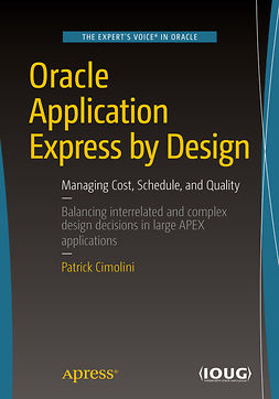 Cimolini, Patrick - Oracle Application Express by Design, ebook