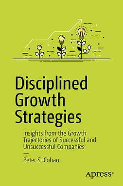 Cohan, Peter S. - Disciplined Growth Strategies, ebook