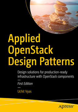 Vyas, Uchit - Applied OpenStack Design Patterns, ebook