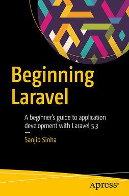 Sinha, Sanjib - Beginning Laravel, e-kirja