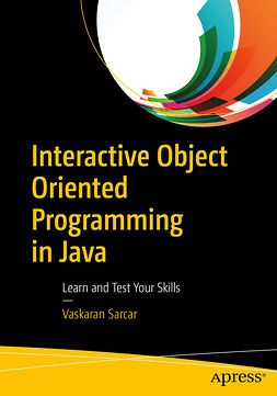 Sarcar, Vaskaran - Interactive Object Oriented Programming in Java, ebook