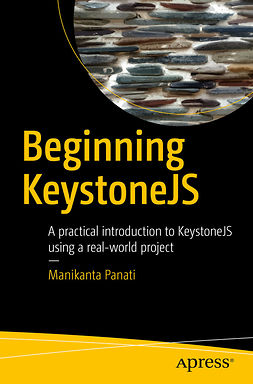 Panati, Manikanta - Beginning KeystoneJS, ebook