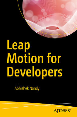Nandy, Abhishek - Leap Motion for Developers, ebook