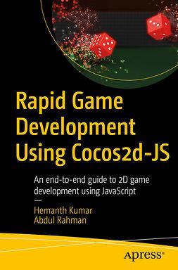 Kumar, Hemanth - Rapid Game Development Using Cocos2d-JS, e-bok