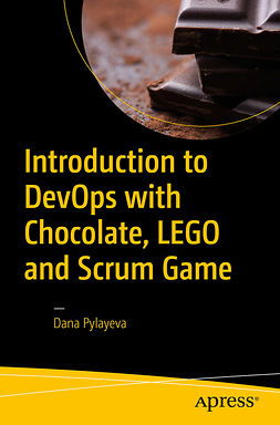 Pylayeva, Dana - Introduction to DevOps with Chocolate, LEGO and Scrum Game, ebook