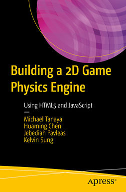 Chen, Huaming - Building a 2D Game Physics Engine, ebook