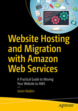 Nadon, Jason - Website Hosting and Migration with Amazon Web Services, ebook