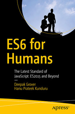 Grover, Deepak - ES6 for Humans, ebook