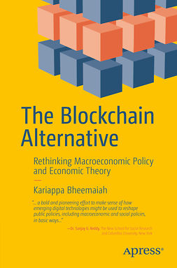 Bheemaiah, Kariappa - The Blockchain Alternative, ebook
