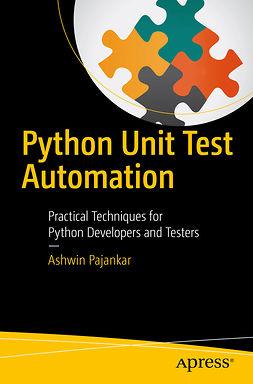 Pajankar, Ashwin - Python Unit Test Automation, e-kirja
