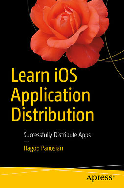Panosian, Hagop - Learn iOS Application Distribution, ebook