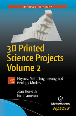 Cameron, Rich - 3D Printed Science Projects Volume 2, ebook