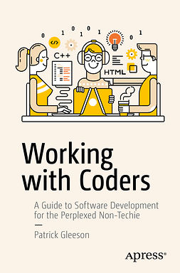 Gleeson, Patrick - Working with Coders, e-kirja