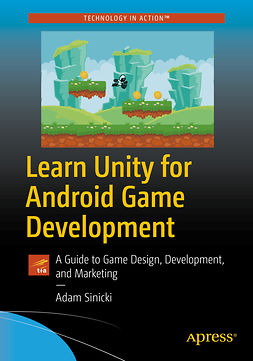 Sinicki, Adam - Learn Unity for Android Game Development, e-bok