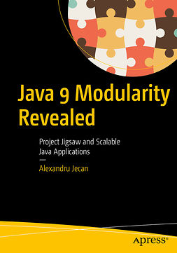 Jecan, Alexandru - Java 9 Modularity Revealed, ebook