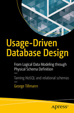 Tillmann, George - Usage-Driven Database Design, ebook
