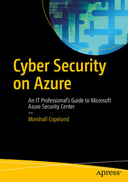 Copeland, Marshall - Cyber Security on Azure, ebook