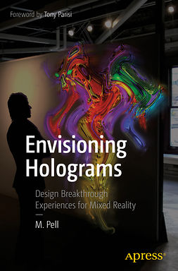 Pell, M. - Envisioning Holograms, ebook