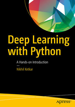 Ketkar, Nikhil - Deep Learning with Python, ebook