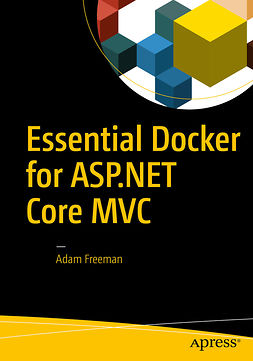 Freeman, Adam - Essential Docker for ASP.NET Core MVC, e-bok